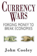 Currency Wars Cooley, John Very Good Book