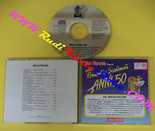 CD QUEI ROMANTICI SCATENATI ANNI 50 Who Do You Love QRSAC 41A COMPILATION(C30)