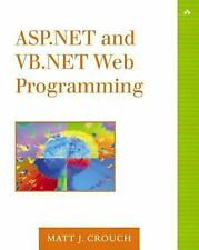 ASP.NET and VB.NET Web Programming (Addison-Wesley Microsoft Technology Series)