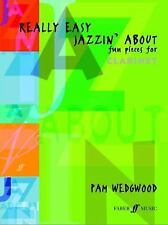 Really Easy Jazzin' About -- Fun Pieces for Clarinet (Faber Edition: Jazzin' Abo