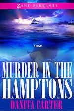 Murder in the Hamptons (Zane Presents), Danita Carter, Very Good Book