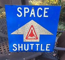 Vintage Historical SPACE SHUTTLE COLUMBIA, Parking Lot Sign NASA. Edwards AFB