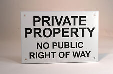 """Private Property No Public Right Of Way Sign Keep Out Gate Notice 6""""x4"""""""