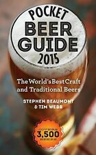 Pocket Beer Guide 2015: The World's Best Craft and Traditional Beers -- Covers 3