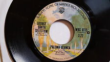 GEORGE BAKER SELECTION - Paloma Blanca / Dreamboat 1975 POP SCHLAGER 7""