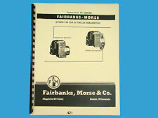 Fairbanks Morse Magneto Instruction & Parts Manual for FM-J2A & FM-J2B Mags 421