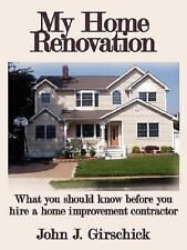 My Home Renovation : What you should know before you hire a home improvement...