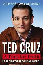 Signed Ted Cruz A Time for Truth First Edition HCDJ Reigniting the Promise