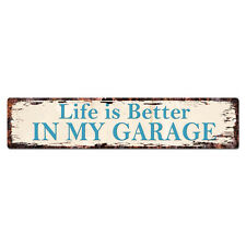SP0921 Life is Better IN MY GARAGE man cave Tin Sign