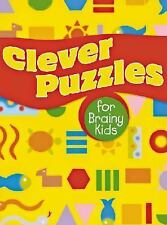 Clever Puzzles for Brainy Kids-ExLibrary