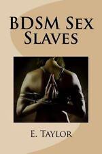 BDSM Sex Slaves (2014, Paperback)