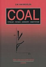 Coal, Third Edition: Typology - Physics - Chemistry - Constitution (Coal Science