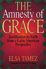 The Amnesty of Grace: Justification by Faith from a Latin American Perspective