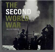The Second World War in Pictures by Ammonite Press Staff