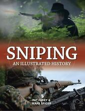 SNIPING: An Illustrated History by Mark Spicer & Pat Farey ** (2009 / New HC)