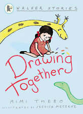 Drawing Together (Walker Stories), Mimi Thebo, New Book