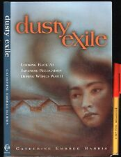 DUSTY EXILES WW2 Relocation of Japanese Citizens in USA Individual / 1st Hand ++