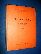 Rolla Mario Prof. : CHIMICA FISICA  Corso di lezioni - Vol. II - Garzanti 1961