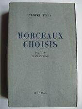 """Tristan TZARA """" Morceaux Choisis """" E.O.NUM. sur Vélin, 1947  dada surréalisme"""