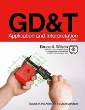 GD&T: Application and Interpretation, Bruce A. Wilson, Good Book