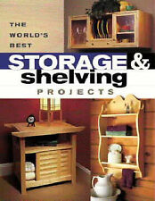 """The World's Best Storage and Shelving Projects (Popular Woodworking) """"Popular Wo"""