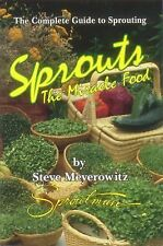 Sprouts The Miracle Food by Steve Meyerowitz~ Brand New- Paperback