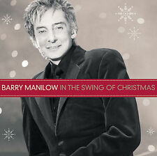 In the Swing of Christmas [Bonus Tracks] by Barry Manilow (CD, Nov-2009, Arista)