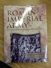 Roman Imperial Army Of The 1st & 2nd Centuries A. D. 3rd Edition HC W/ DJ 1985