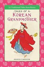 Tales of a Korean Grandmother: 32 Traditional Tales from Korea (Tut Books. L), C