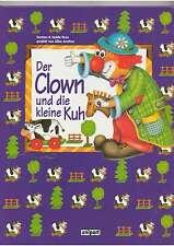 Der Clown und die kleine Kuh - Kinderbuch - ungelesen - NEU