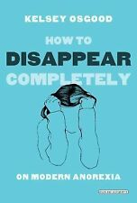 Kelsey Osgood - How To Disappear Completely (2014) - Used - Trade Cloth (Ha