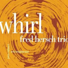 Whirl - Fred Trio-Night & The Music Hersch (2010, CD NIEUW)