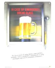 Funny Beer Sign In Case of Emergency Break Glass Bar Liquor Humor Metal Sign