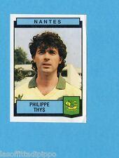 FRANCIA-FOOTBALL 88-PANINI-Figurina n.240- THYS - NANTES -Rec