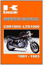KAWASAKI Workshop Manual KZ1000 CSR1000 CSR LTD1000 LTD 1981 1982 & 1983 Service
