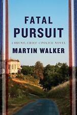 Fatal Pursuit: A novel (Bruno, Chief of Police Series), Walker, Martin, Good Boo
