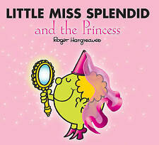Hargreaves, Roger Little Miss Splendid and the Princess