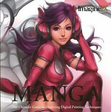 Manga: The Ultimate Guide to Mastering Digital Painting Techniques (ImagineFX),