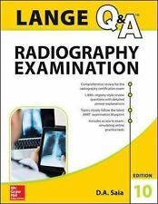 LANGE Q&A Radiography Examination, Tenth Edition (Lange Q&A Allied Health), Saia