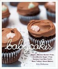BabyCakes: Vegan, Mostly Gluten-Free, and Mostly Sugar-Free Recipes from New
