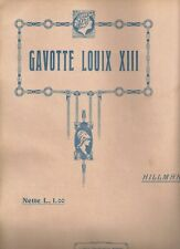 Spartito Musicale Gavotte Luoix XIII di Carl Hillmann Bodro Editore Liberty 1905