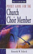 Pocket Guide for the Church Choir Member by Kenneth W. Osbeck (1969, Paperback)