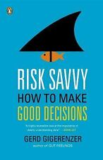 Risk Savvy : How to Make Good Decisions by Gerd Gigerenzer (2015, Paperback)