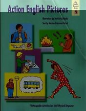 Action English Pictures: Activities for Total Physical Response by Takahashi, N