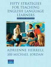 Fifty Strategies for Teaching English Language Learners, Second Edition