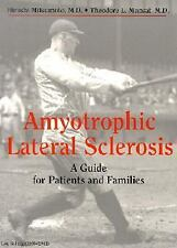 Amyotrophic Lateral Sclerosis: A Guide for Patients and Families-ExLibrary