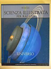 SCIENZA ILLUSTRATA PER RAGAZZI N.3 - UNIVERSO - BIBLIOTECA REPUBBLICA