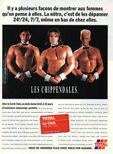Publicité 1996  TOTAL la carte club LES CHIPPENDALES