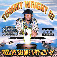 Tommy Wright III - Feel Me Before They Kill Me Rare Memphis