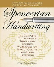 Spencerian Handwriting : The Complete Collection of Theory and Practical...